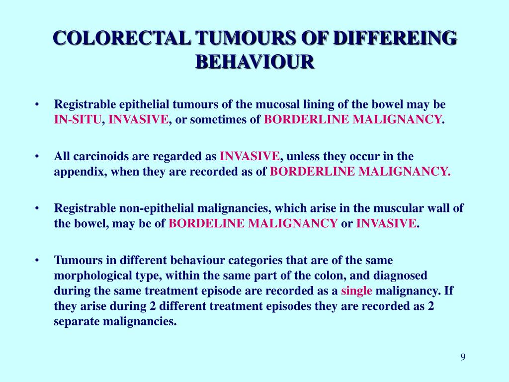 COLORECTAL TUMOURS OF DIFFEREING BEHAVIOUR