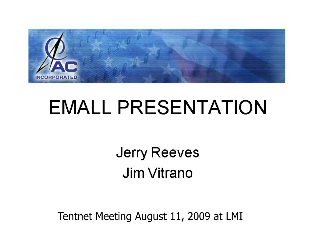 Tentnet Meeting August 11, 2009 at LMI