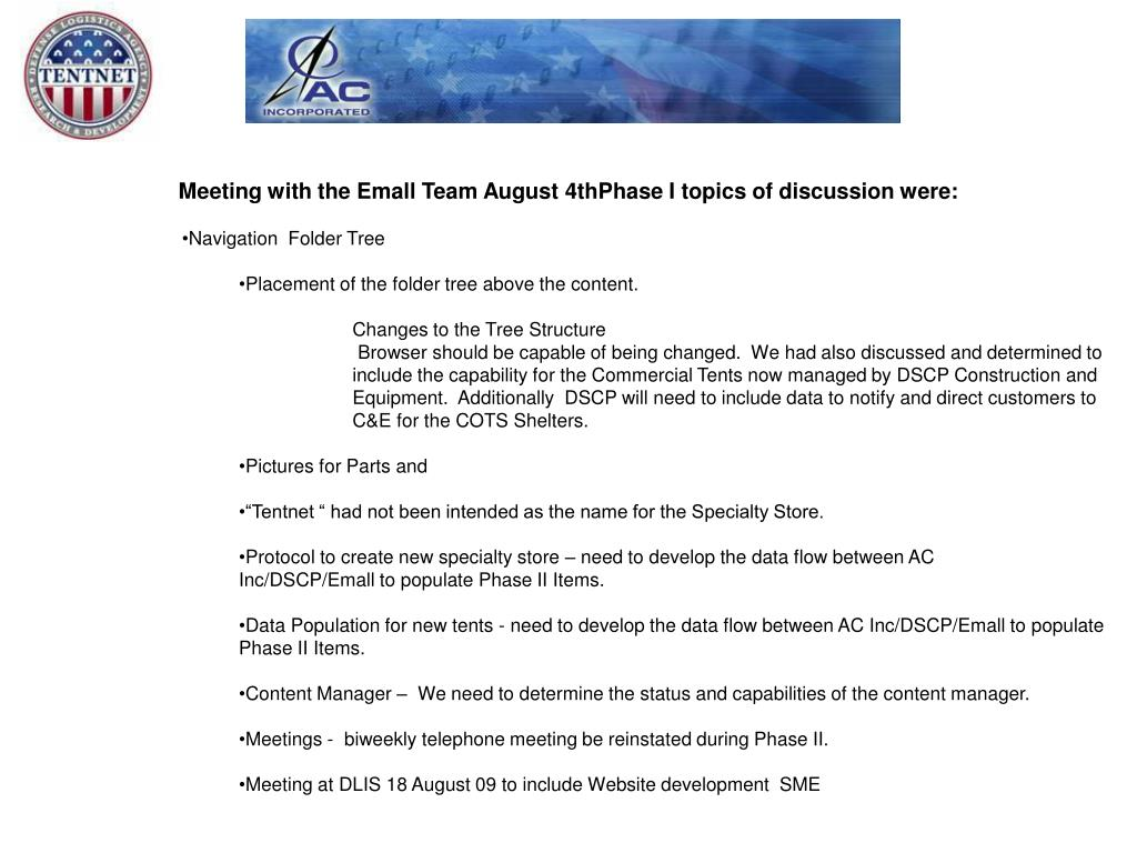 Meeting with the Emall Team August 4thPhase I topics of discussion were: