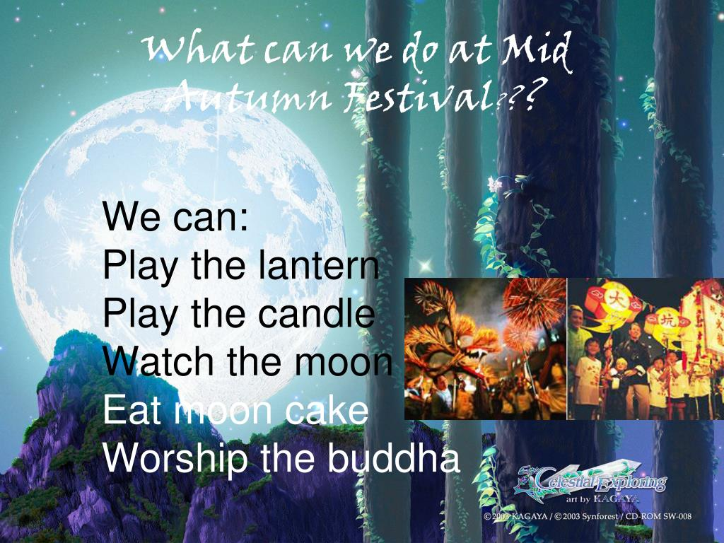 What can we do at Mid Autumn Festival
