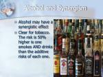 alcohol and synergism