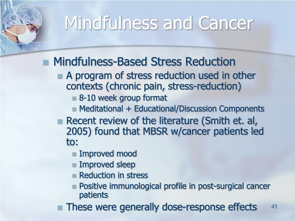 Mindfulness and Cancer