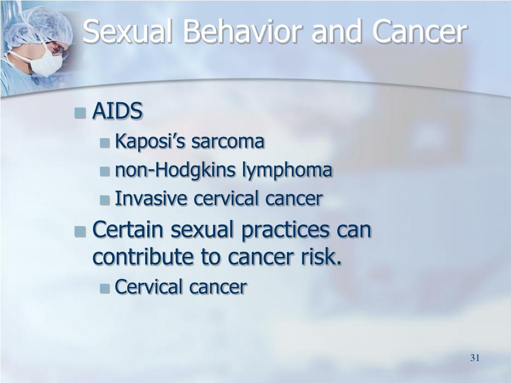 Sexual Behavior and Cancer