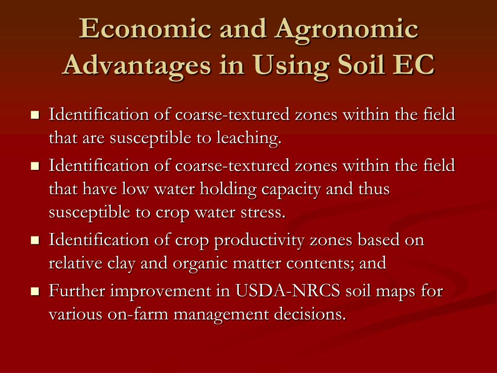 Economic and Agronomic Advantages in Using Soil EC