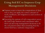 using soil ec to improve crop management decisions