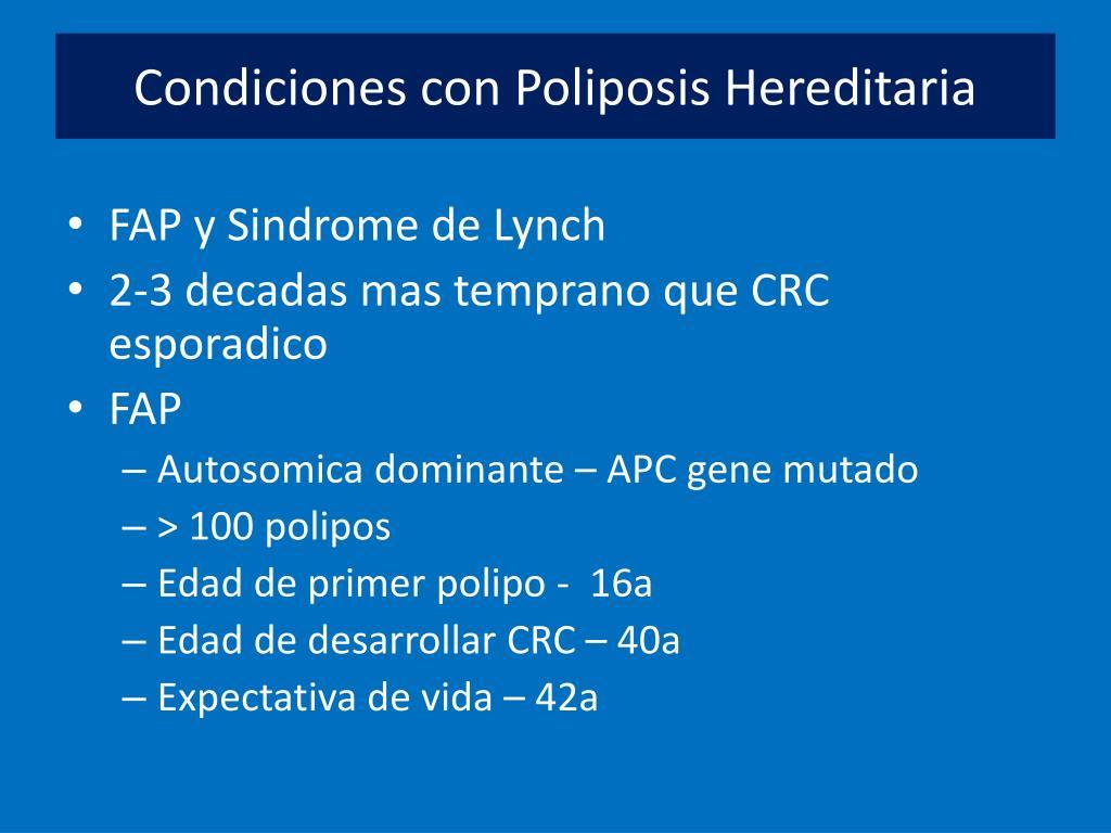 Condiciones con Poliposis Hereditaria