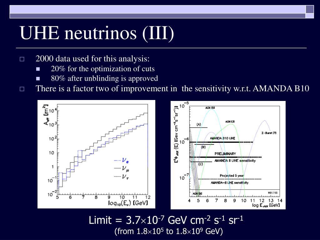 UHE neutrinos (III)