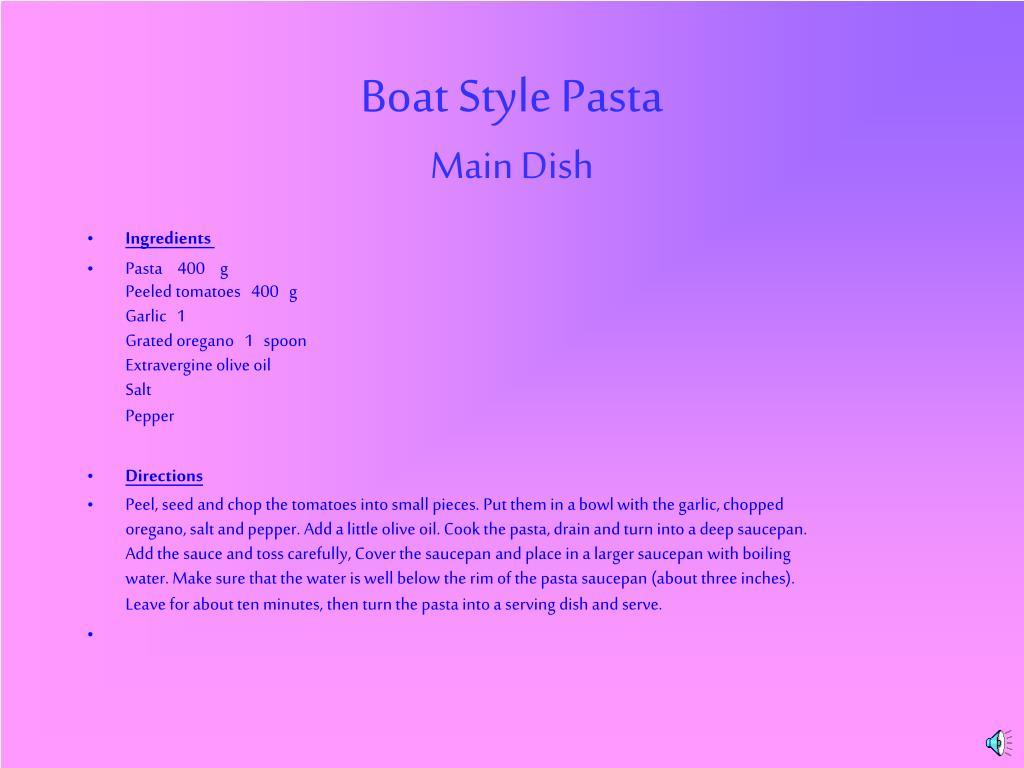 Boat Style Pasta