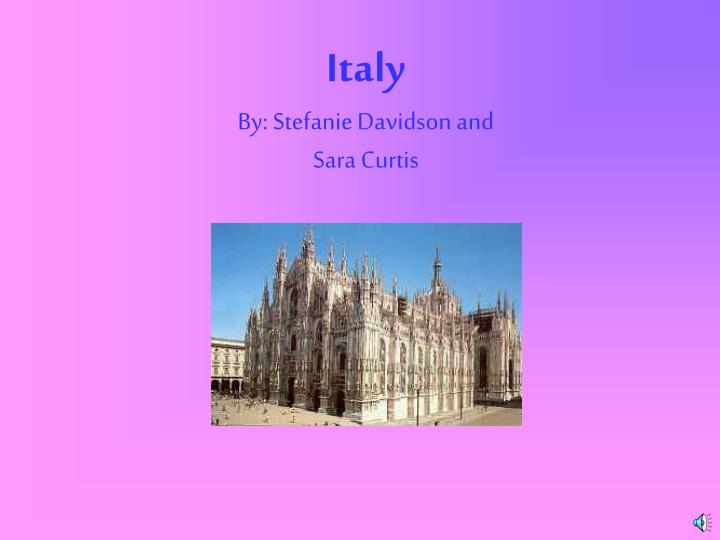 Italy by stefanie davidson and sara curtis