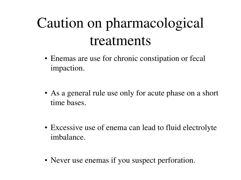 Caution on pharmacological treatments