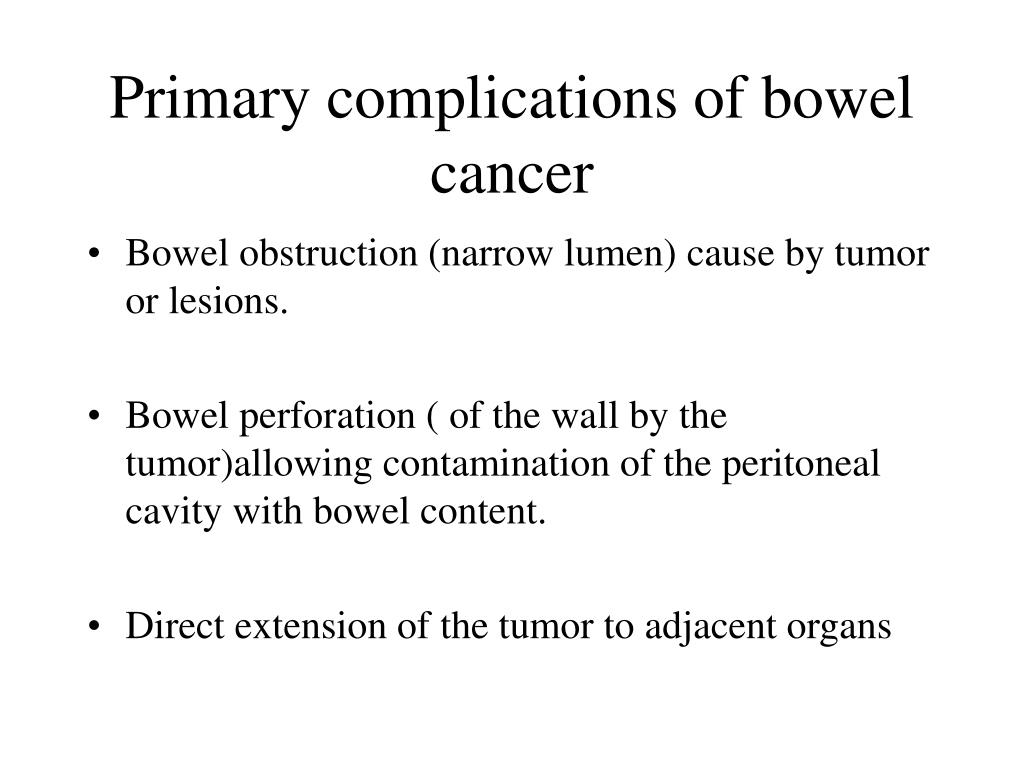 Primary complications of bowel cancer