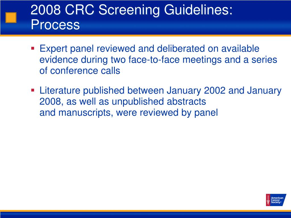 2008 CRC Screening Guidelines: Process