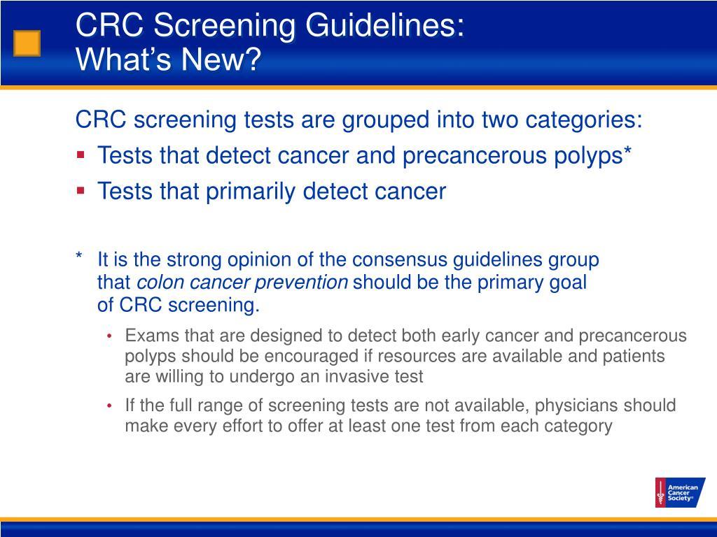 CRC Screening Guidelines: