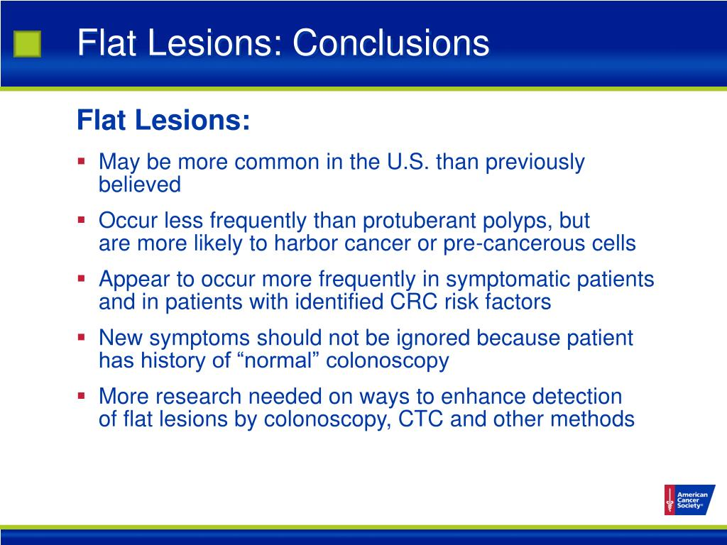 Flat Lesions: Conclusions