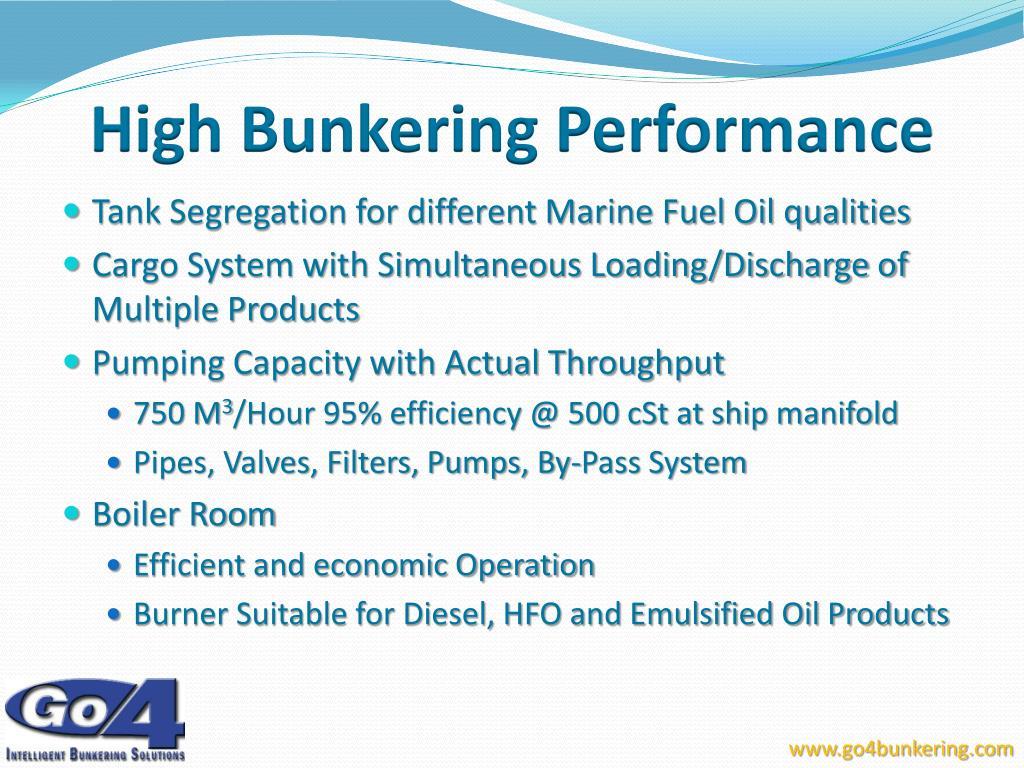 High Bunkering Performance