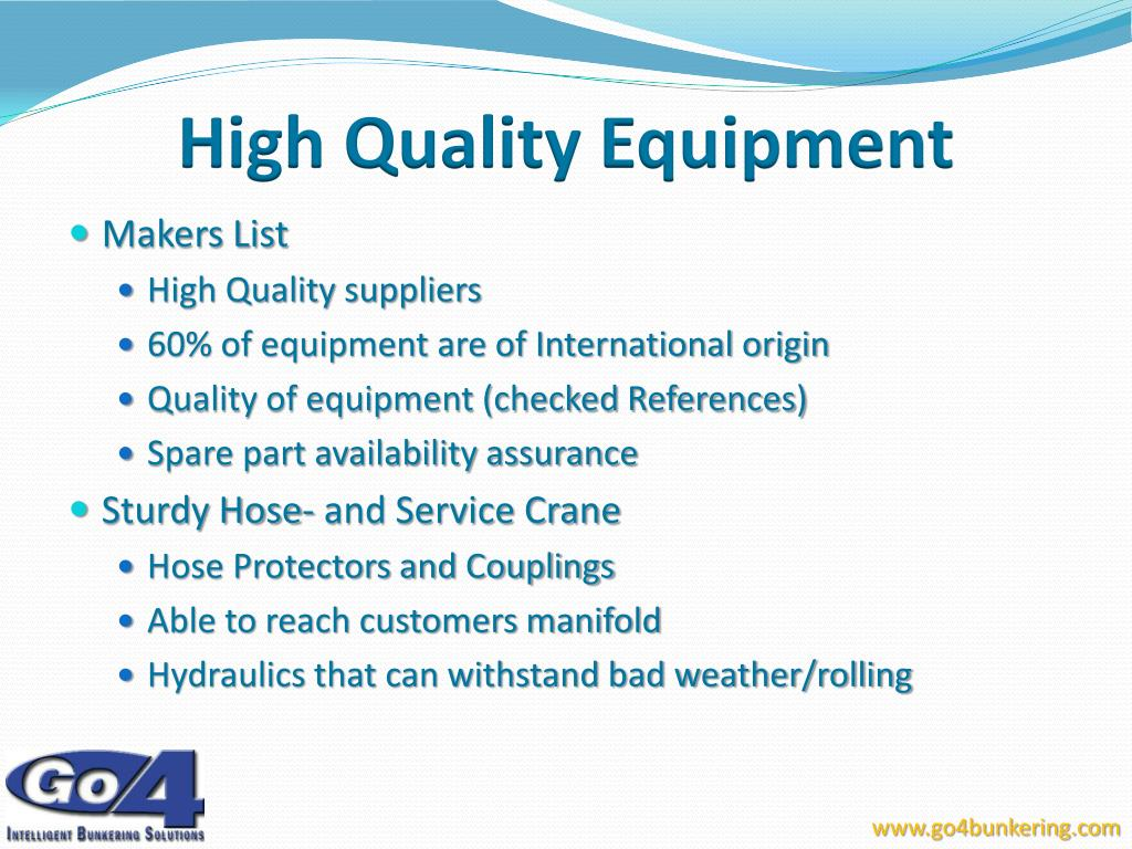 High Quality Equipment