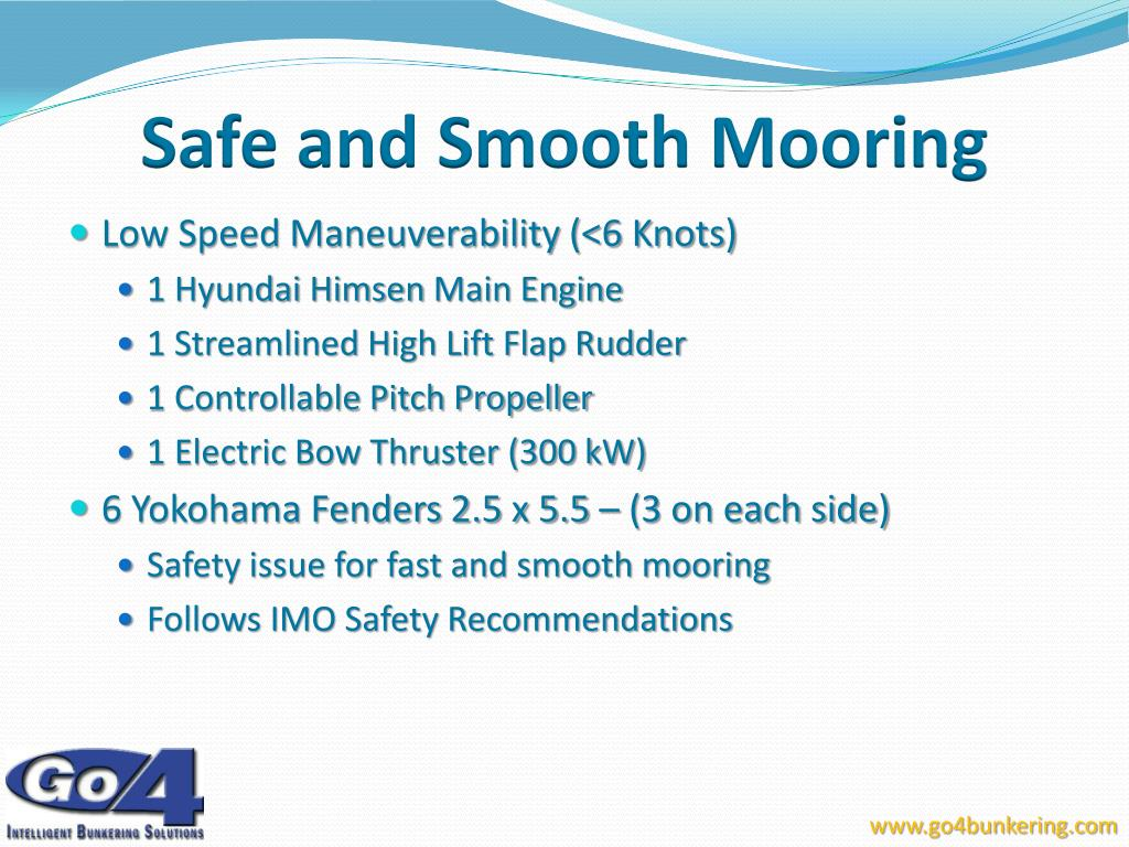 Safe and Smooth Mooring