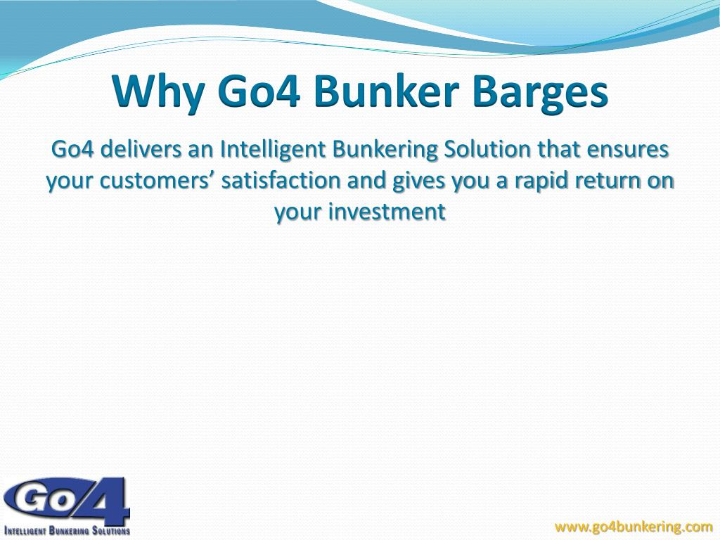 Why Go4 Bunker Barges