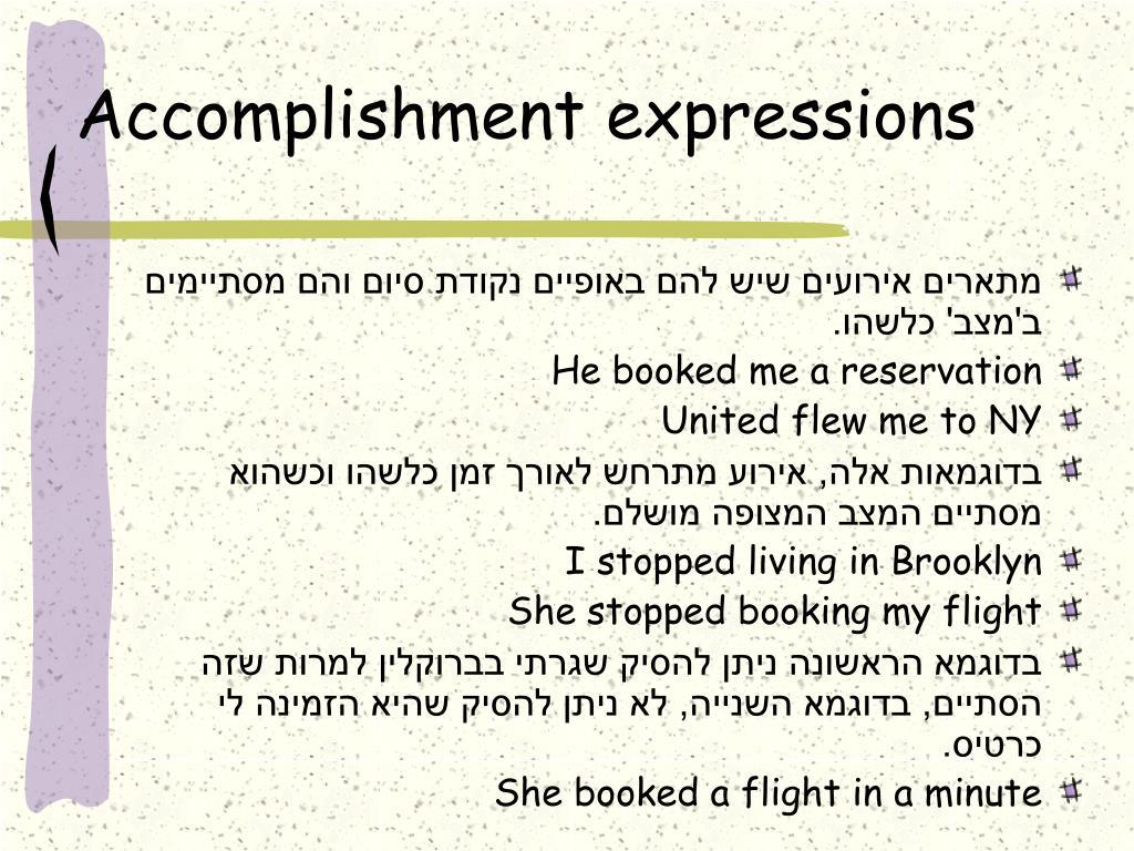 Accomplishment expressions