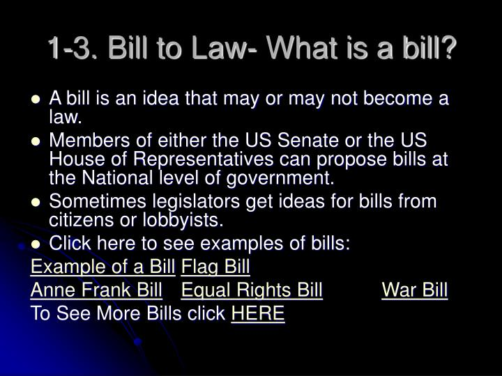 1 3 bill to law what is a bill