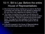 10 11 bill to law before the entire house of representatives