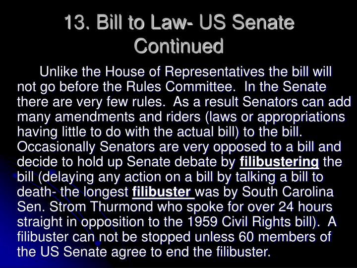 13. Bill to Law- US Senate Continued