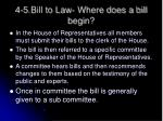 4 5 bill to law where does a bill begin