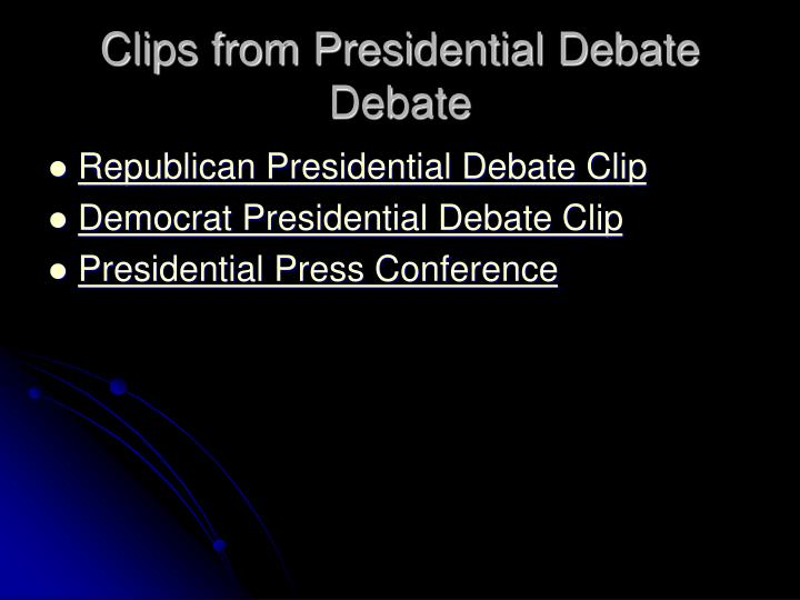 Clips from Presidential Debate Debate