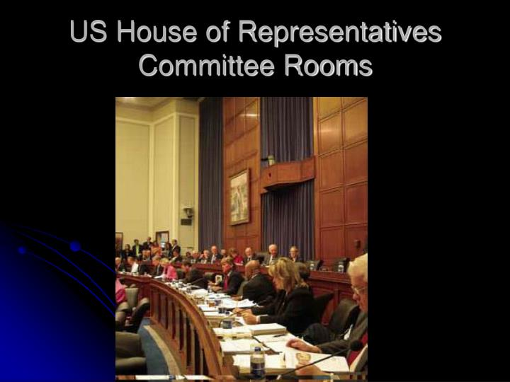 US House of Representatives Committee Rooms