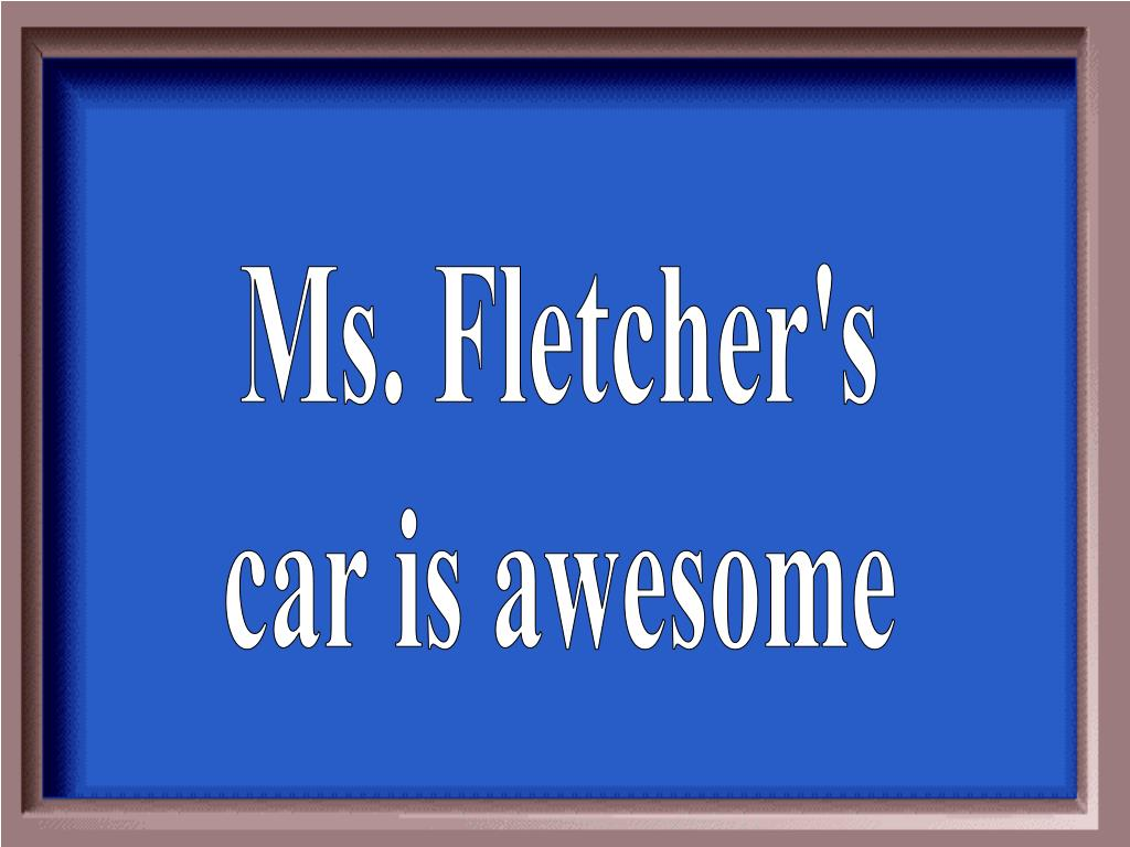 Ms. Fletcher's