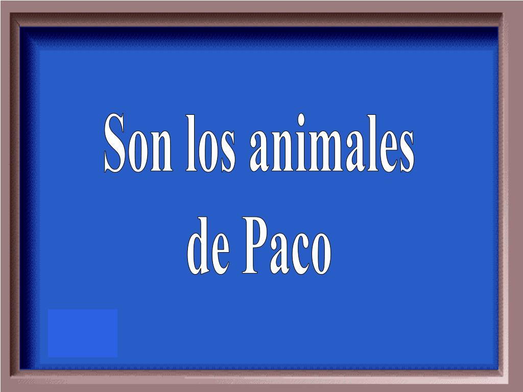 Son los animales