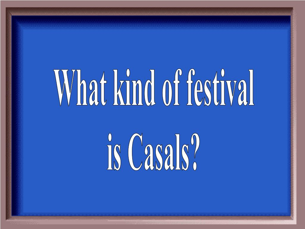 What kind of festival