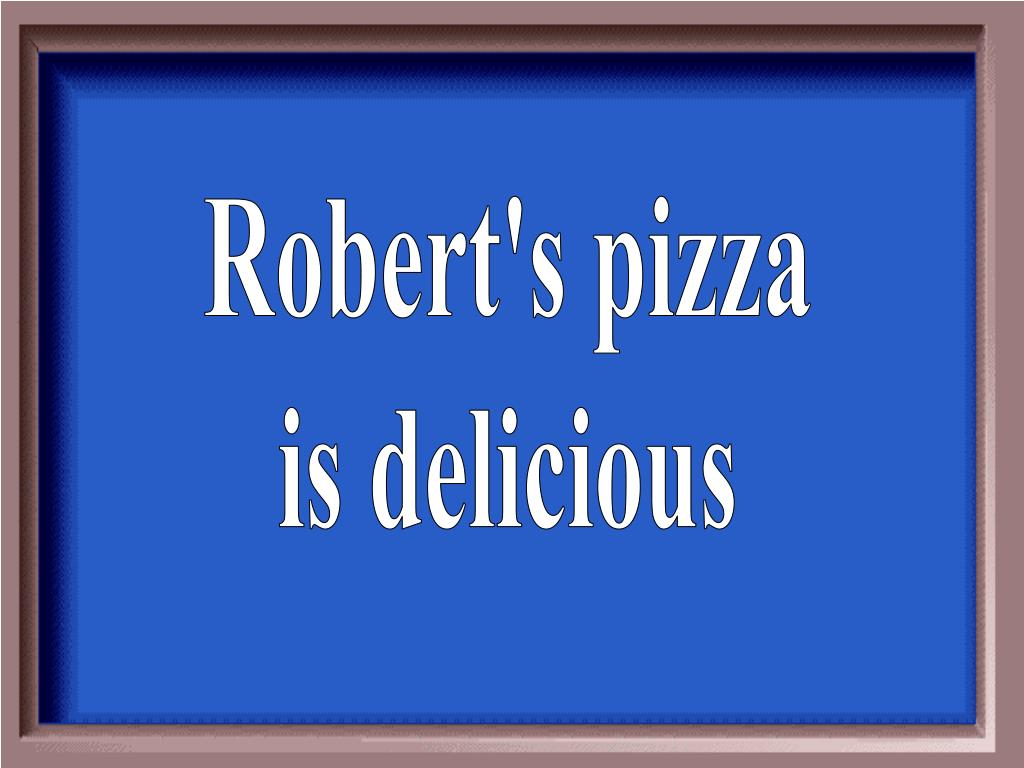 Robert's pizza