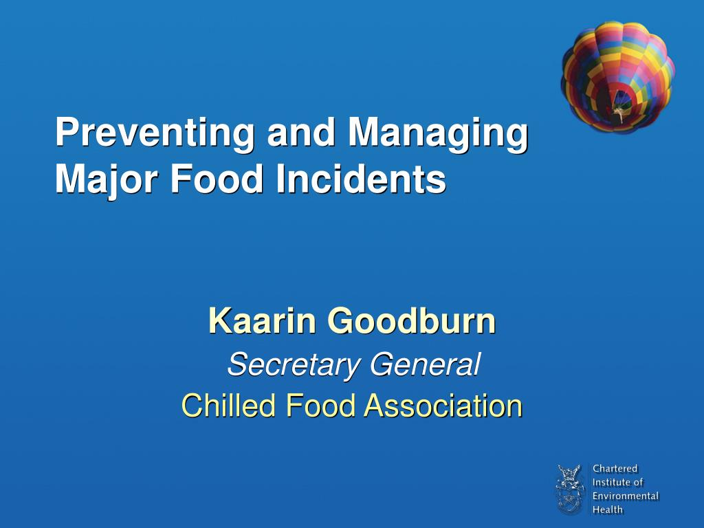 Preventing and Managing Major Food Incidents
