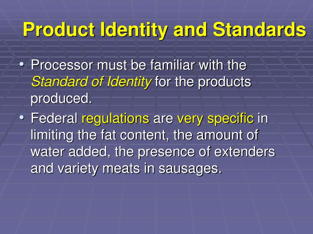 Product Identity and Standards