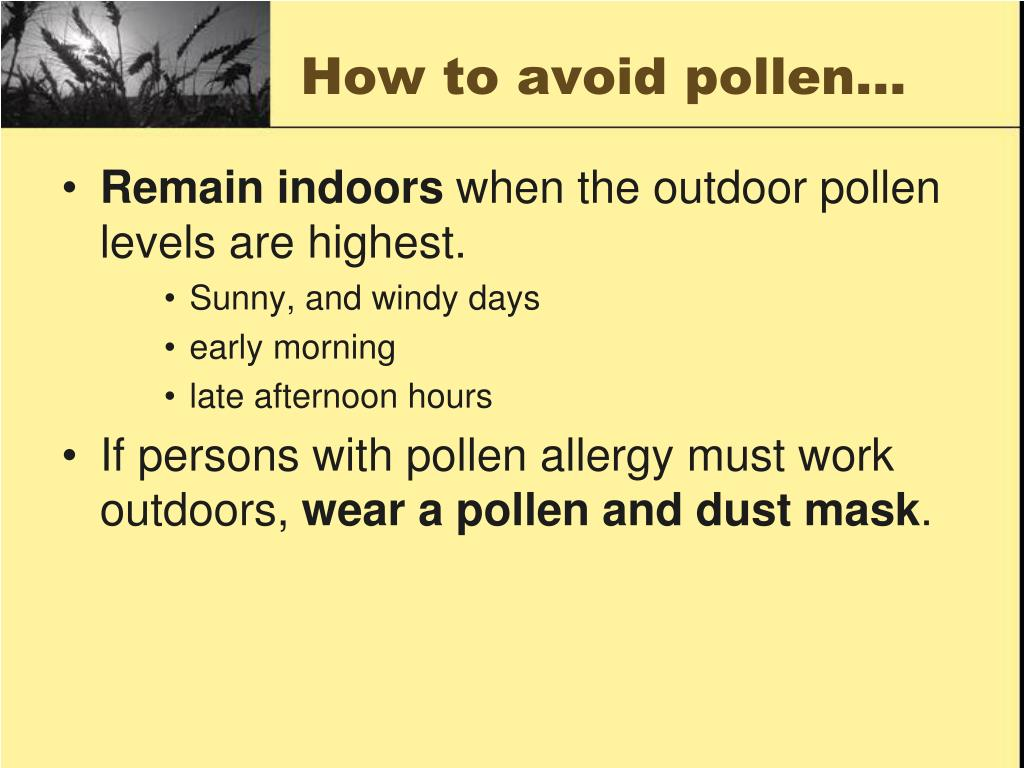 How to avoid pollen…