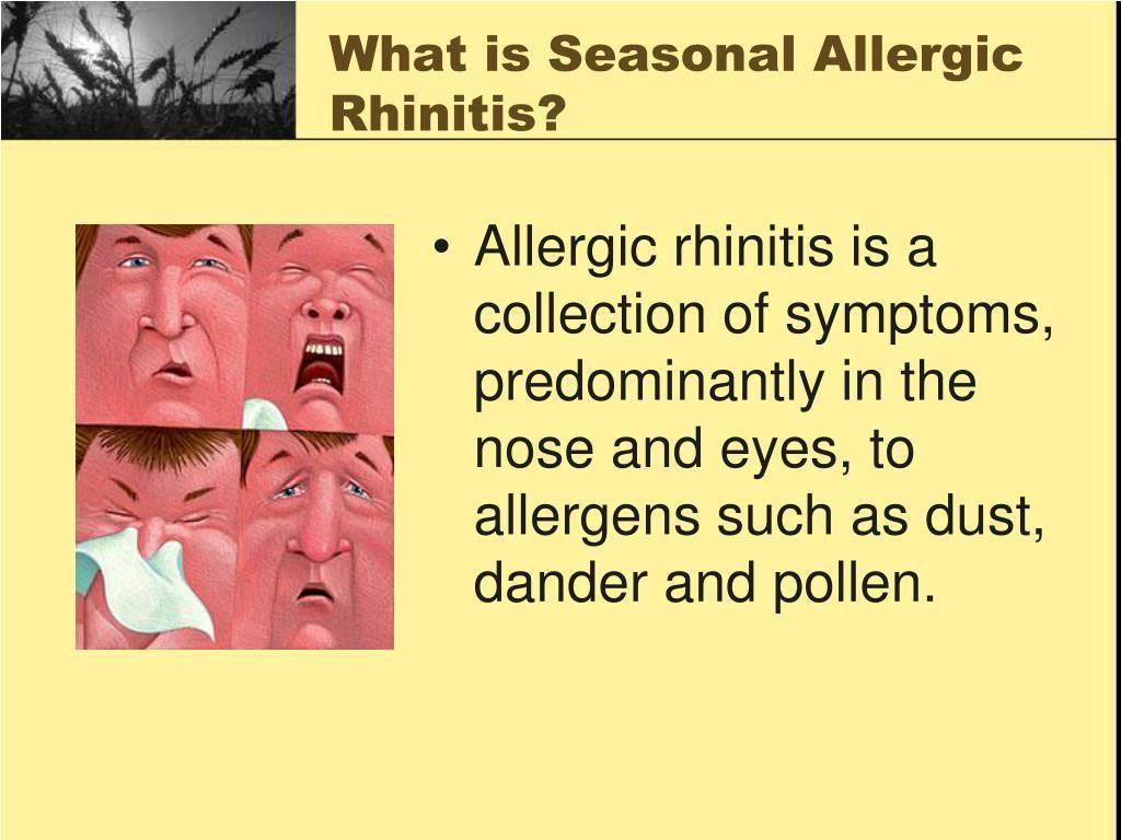 What is Seasonal Allergic Rhinitis?