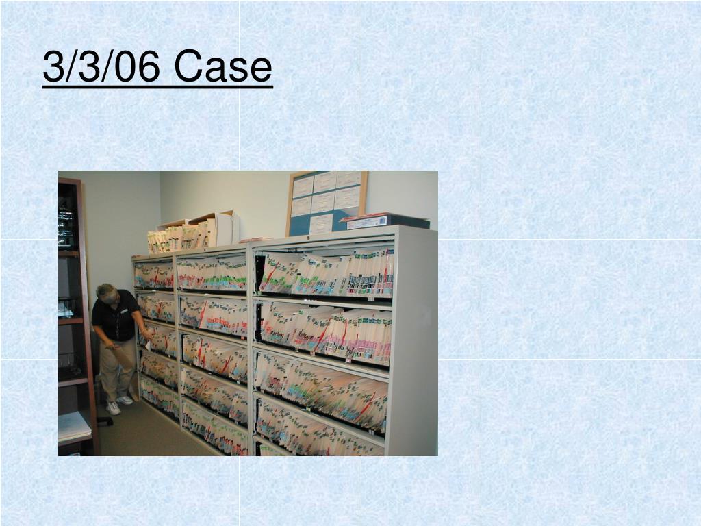3/3/06 Case