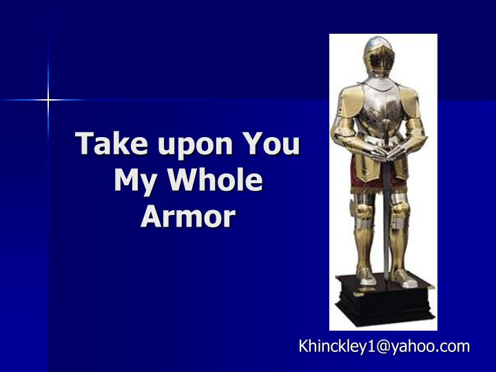 Take upon you my whole armor l.jpg