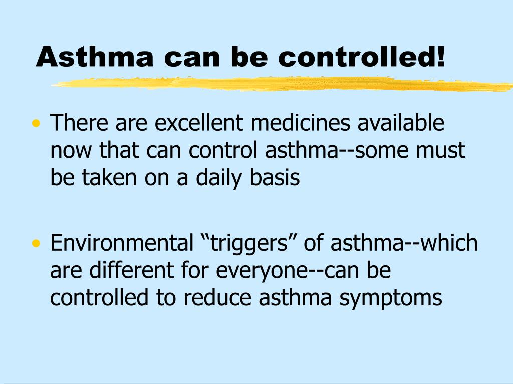 Asthma can be controlled!