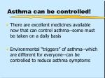 asthma can be controlled