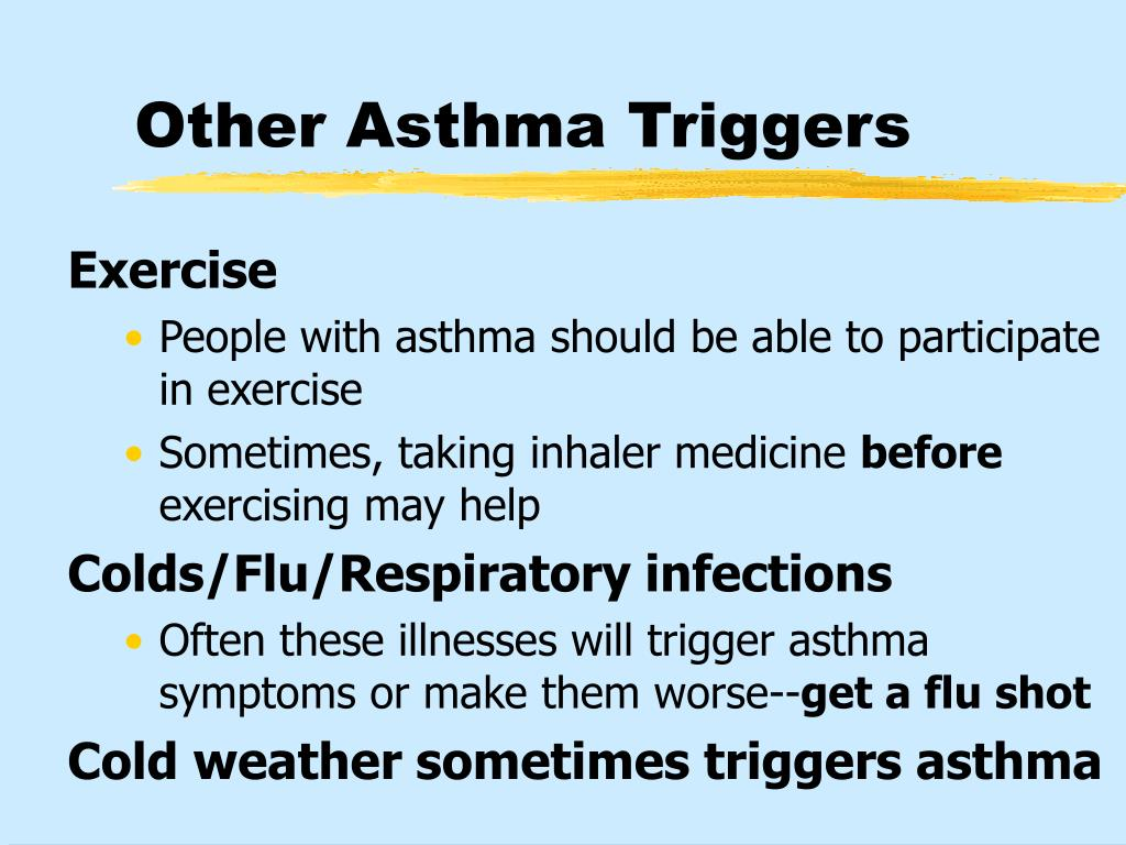 Other Asthma Triggers