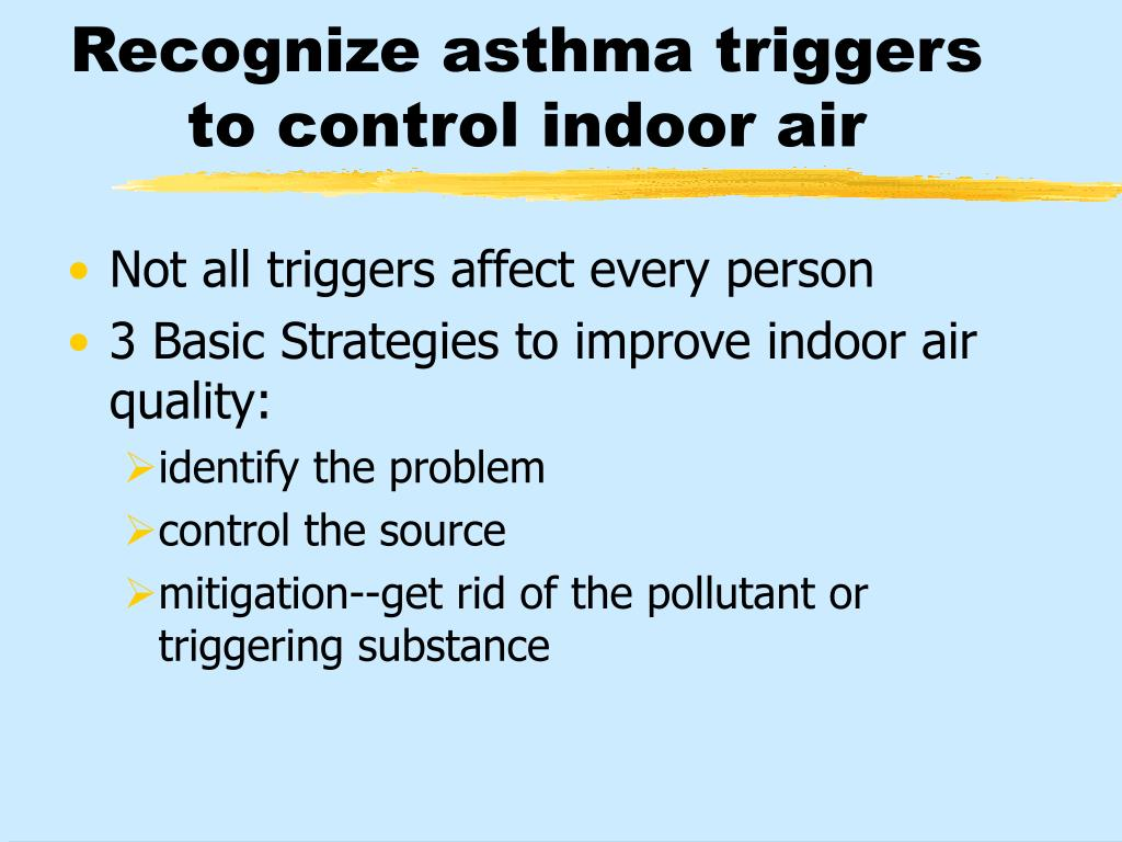 Recognize asthma triggers