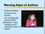 warning signs of asthma9