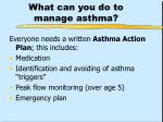 what can you do to manage asthma
