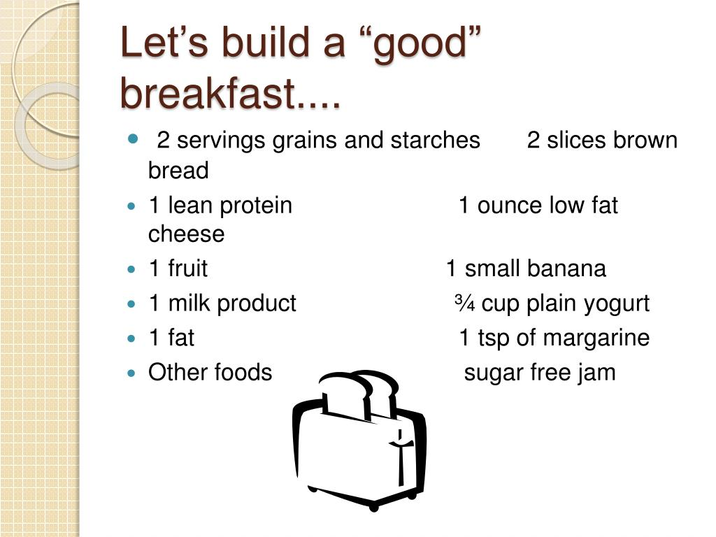 "Let's build a ""good"" breakfast...."