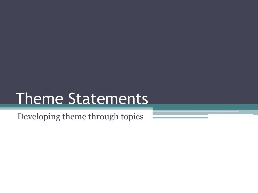 Theme Statements