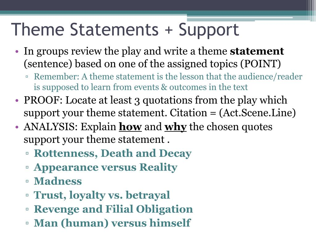 Theme Statements + Support