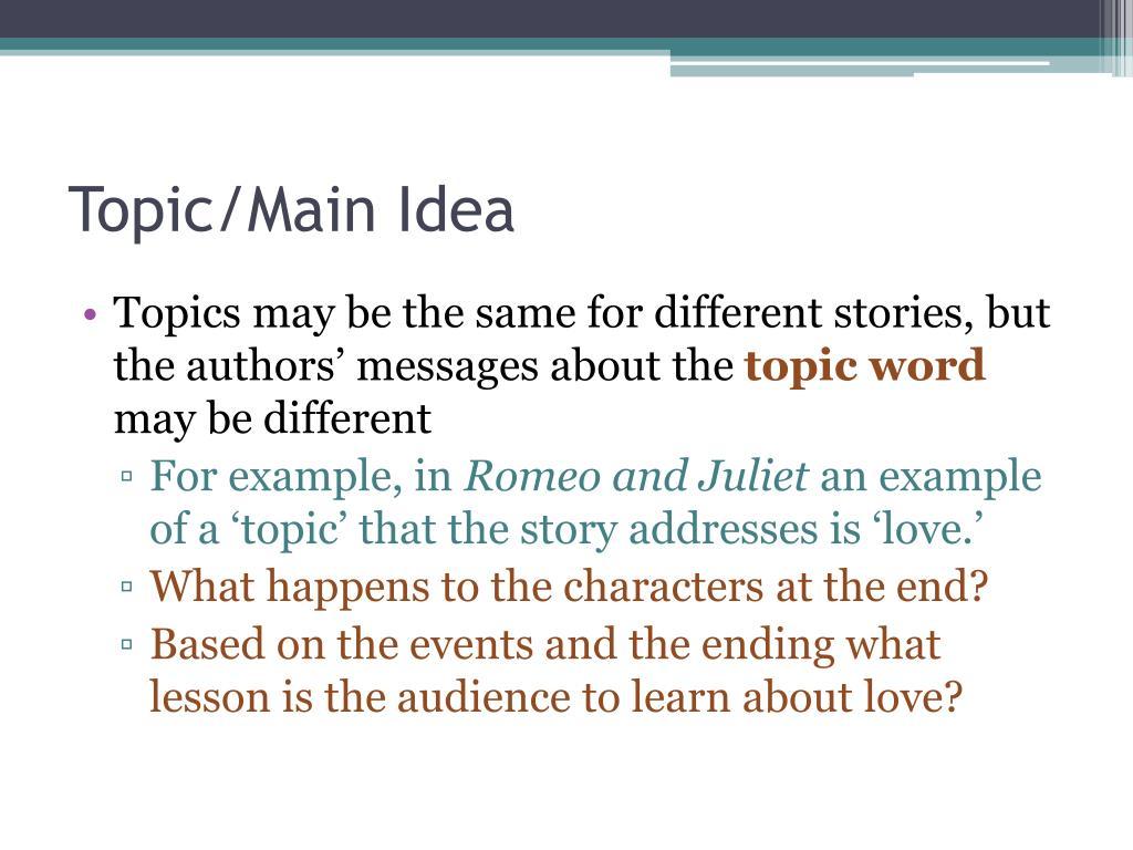 Topic/Main Idea