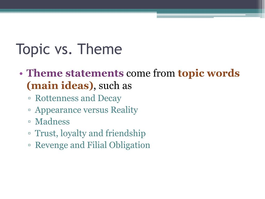Topic vs. Theme
